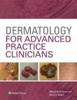 9781451191974-1451191979-Dermatology for Advanced Practice Clinicians