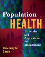 Population Health: Principles and Applications for Management