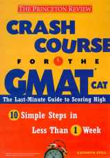 Crash Course for the GMAT (Princeton Review Series)