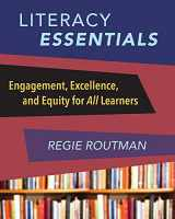 9781625310378-1625310374-Literacy Essentials: Engagement, Excellence and Equity for All Learners