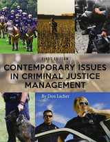 9781626617469-1626617465-Contemporary Issues in Criminal Justice Management