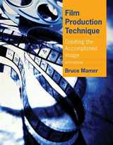 9780840030917-0840030916-Film Production Technique: Creating the Accomplished Image