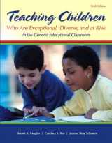 9780132836739-0132836734-Teaching Students Who Are Exceptional, Diverse, and at Risk in the General Education Classroom