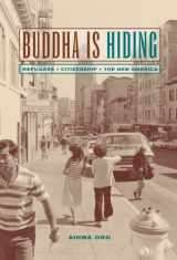 9780520238244-0520238249-Buddha Is Hiding (California Series in Public Anthropology)