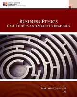 9781305972544-1305972546-Business Ethics: Case Studies and Selected Readings
