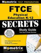 9781609717513-1609717511-FTCE Physical Education K-12 Secrets Study Guide: FTCE Test Review for the Florida Teacher Certification Examinations
