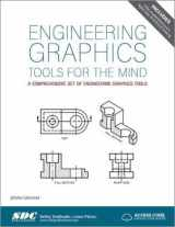 9781630570866-1630570869-Engineering Graphics Tools for the Mind