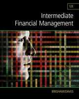 9781285850030-1285850033-Intermediate Financial Management (Finance Titles in the Brigham Family)