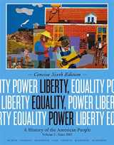 9781133947745-1133947743-Liberty, Equality, Power: A History of the American People, Volume II: Since 1863, Concise Edition