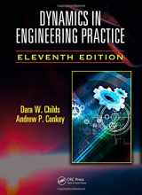 9781482250251-148225025X-Dynamics in Engineering Practice, Eleventh Edition (Crc Series in Applied and Computational Mechanics)