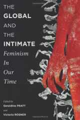The Global and the Intimate: Feminism in Our Time (Gender and Culture Series)