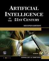 9781942270003-1942270003-Artificial Intelligence in the 21st Century (Computer Science)