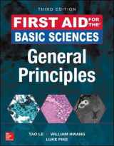 9781259587016-1259587010-First Aid for the Basic Sciences, General Principles, Third Edition (First Aid Series)