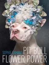 9781590565827-1590565827-Pit Bull Flower Power