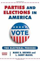 9781442249738-1442249730-Parties and Elections in America: The Electoral Process