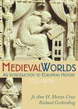 9780395560877-039556087X-Medieval Worlds: An Introduction to European History, 300-1492