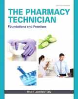 9780132897594-0132897598-The Pharmacy Technician: Foundations and Practice (2nd Edition)