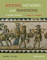 9781285783086-1285783085-Societies, Networks, and Transitions, Volume I: To 1500: A Global History