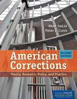 9781449652388-1449652387-American Corrections: Theory, Research, Policy, and Practice