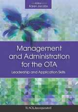 9781630910655-1630910651-Management and Administration for the OTA: Leadership and Application Skills