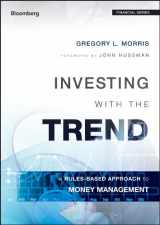 9781118508374-1118508378-Investing with the Trend: A Rules-based Approach to Money Management