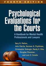 9781462532667-1462532667-Psychological Evaluations for the Courts, Fourth Edition: A Handbook for Mental Health Professionals and Lawyers
