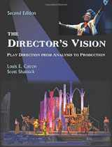 9781478611257-1478611251-The Director's Vision: Play Direction from Analysis to Production, Second Edition