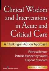 9780826105738-0826105734-Clinical Wisdom and Interventions in Acute and Critical Care, Second Edition (Benner, Clinical Wisdom and Interventions in Acute and Critical Care)