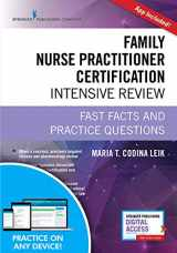 9780826134295-0826134297-Family Nurse Practitioner Certification Intensive Review, Third Edition: Fast Facts and Practice Questions - Book and Free App - Highly Rated FNP Exam Review Book