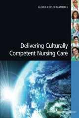 9780826193810-0826193811-Delivering Culturally Competent Nursing Care