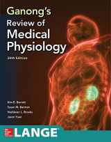 9781260122404-1260122409-Ganong's Review of Medical Physiology, Twenty  sixth Edition