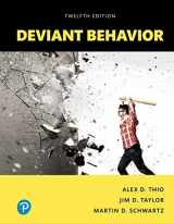 9780134627090-0134627091-Deviant Behavior, Books a la Carte (12th Edition)