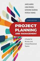 9781284147056-1284147053-Project Planning and Management: A Guide for Nurses and Interprofessional Teams