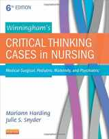 Winningham's Critical Thinking Cases in Nursing: Medical-Surgical, Pediatric, Maternity, and Psychiatric, 6e