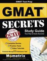 GMATTest Prep:GMATSecrets Study Guide: Complete Review, Practice Tests, Video Tutorials for the Graduate Management Admission Test