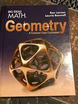 Big Ideas Math - Geometry a Common Core Curriculum, Teaching Edition