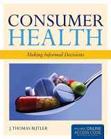 9781449646455-144964645X-Consumer Health: Making Informed Decisions