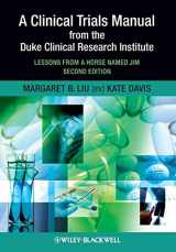 9781405195157-1405195150-A Clinical Trials Manual From The Duke Clinical Research Institute: Lessons from a Horse Named Jim