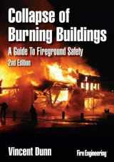 9781593702335-1593702337-Collapse of Burning Buildings: A Guide to Fireground Safety