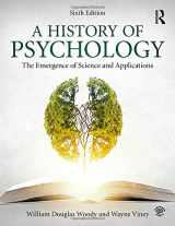 9781138683716-113868371X-A History of Psychology: The Emergence of Science and Applications