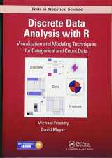 9781498725835-149872583X-Discrete Data Analysis with R: Visualization and Modeling Techniques for Categorical and Count Data (Chapman & Hall/CRC Texts in Statistical Science)