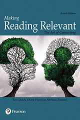 9780134179216-0134179218-Making Reading Relevant: The Art of Connecting (4th Edition)