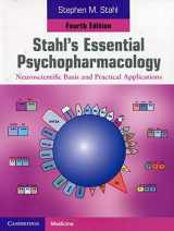 9781107686465-1107686466-Stahl's Essential Psychopharmacology: Neuroscientific Basis and Practical Applications