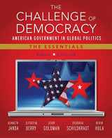 9781133602309-1133602304-The Challenge of Democracy: American Government in Global Politics, The Essentials (with Aplia Printed Access Card)