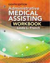 9781305859180-1305859189-Student Workbook for French's Administrative Medical Assisting, 8th