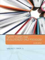 9780205948031-0205948030-Twenty Studies That Revolutionized Child Psychology (2nd Edition)
