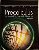 9780134672090-0134672097-Precalculus: Graphical, Numerical, Algebraic (10th Edition)