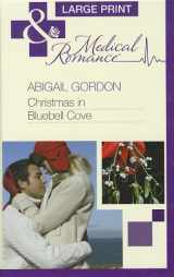 Christmas in Bluebell Cove (Mills & Boon Largeprint Medical)