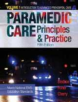 9780134572031-0134572033-Paramedic Care: Principles & Practice, Volume 1 (5th Edition)
