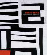 9780971910454-0971910456-Gee's Bend: The Architecture of the Quilt